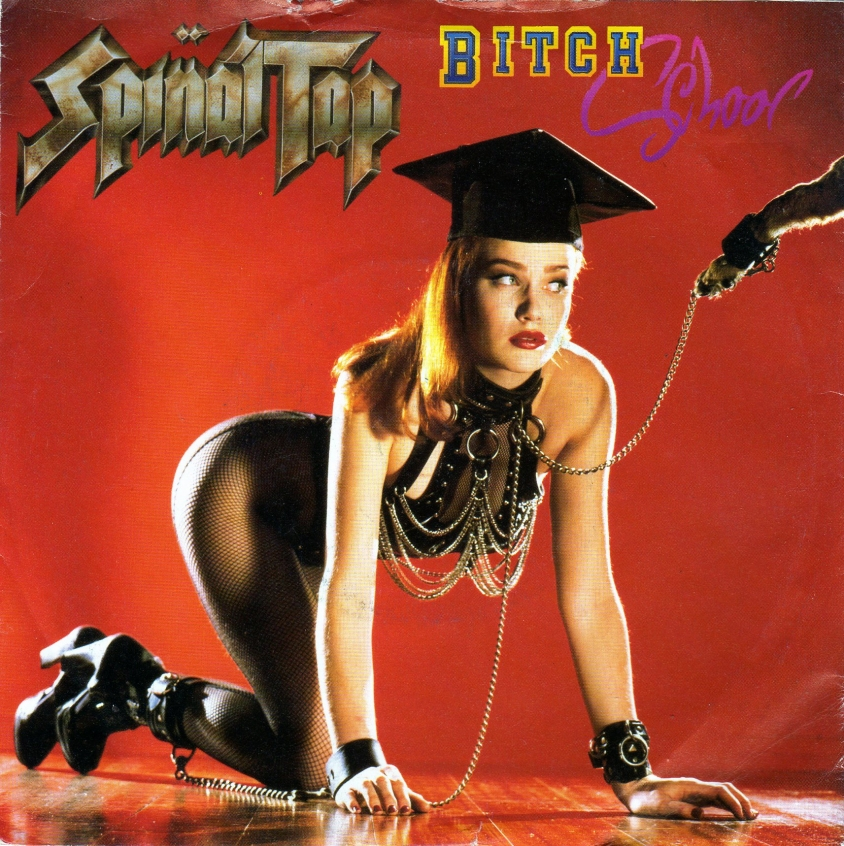 Spinal Tap Bitch Schenck