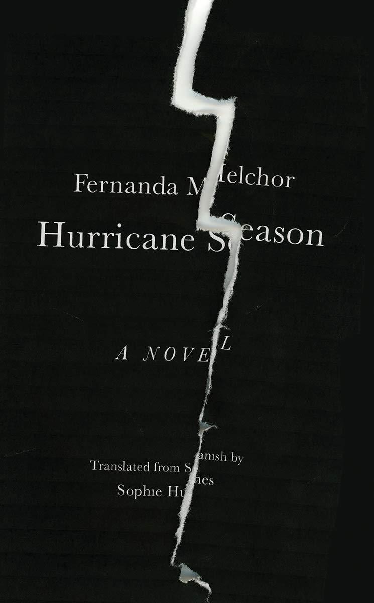 'Hurricane Season' by Fernanda Melchor