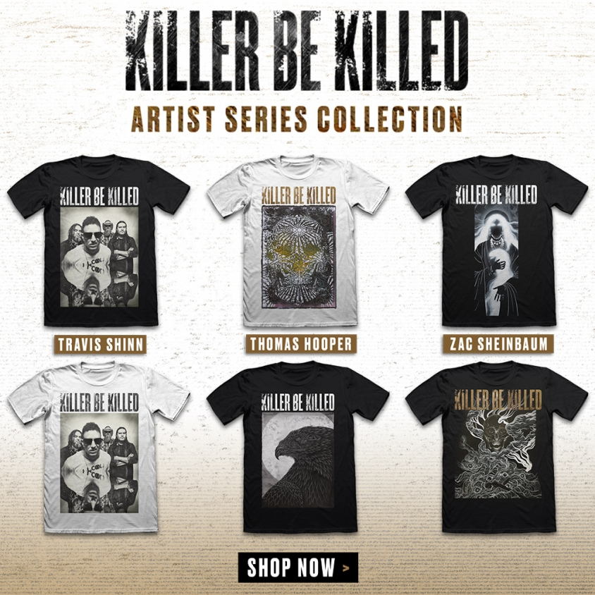killer be killed artist series admat