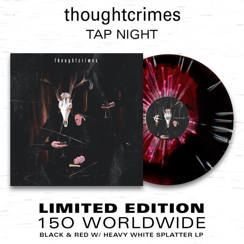 Thoughtcrimes Tap Night vinyl admat