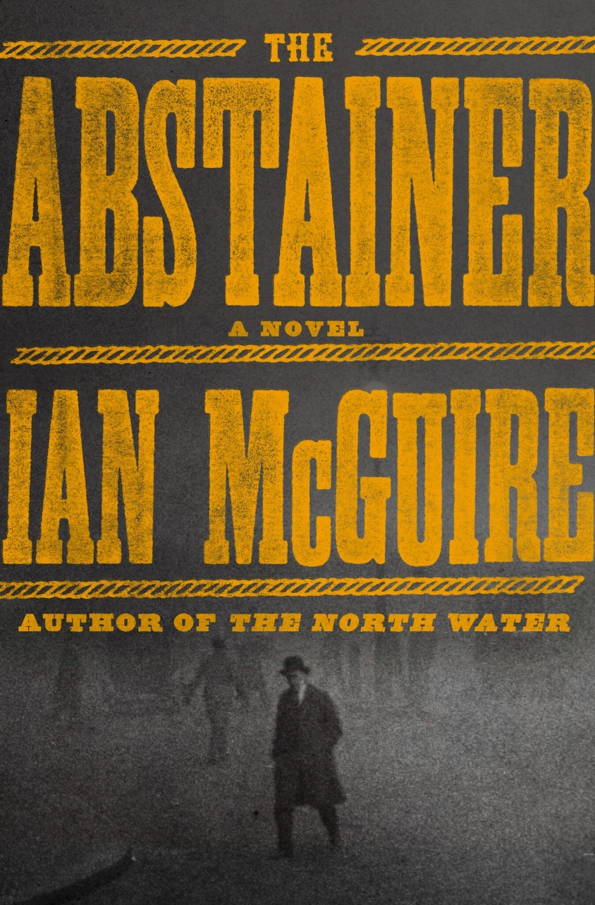 'The Abstainer' by Ian McGuire